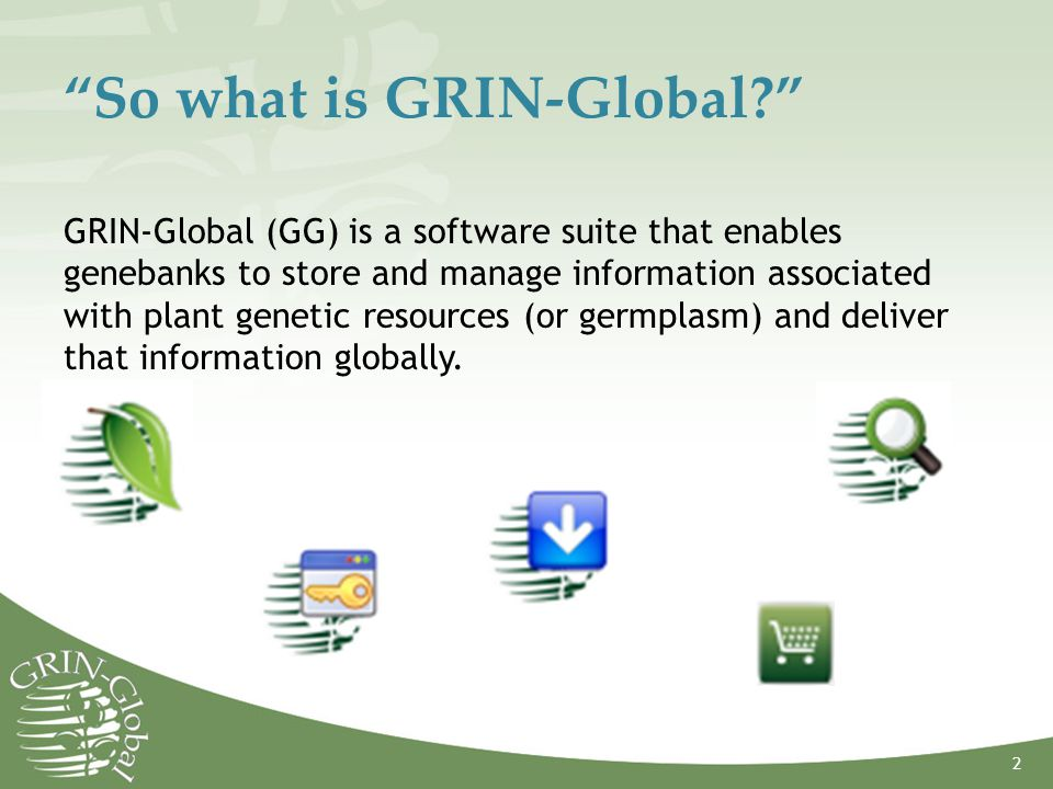 So what is GRIN-Global