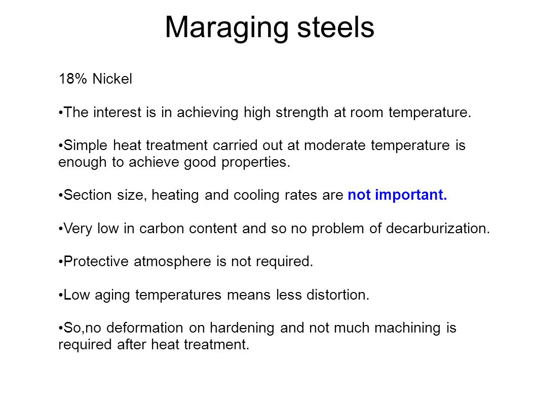 Maraging steels 18% Nickel