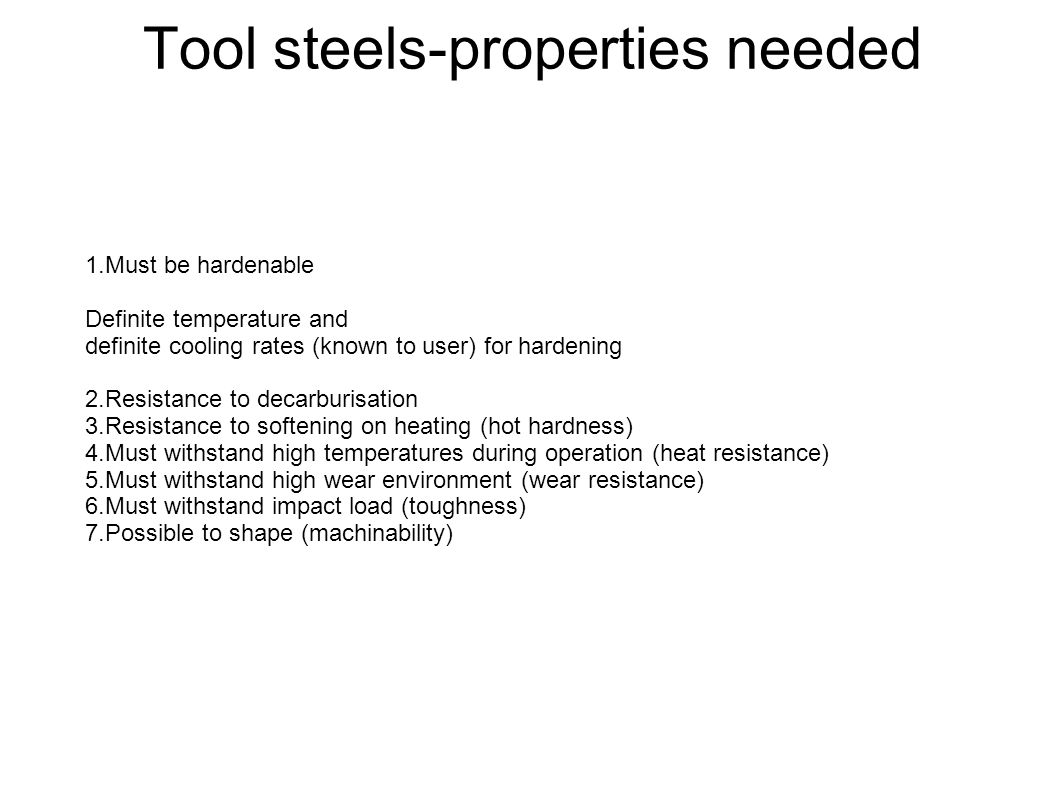 Tool steels-properties needed
