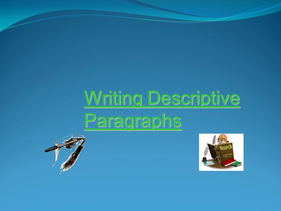 Writing Descriptive Paragraphs