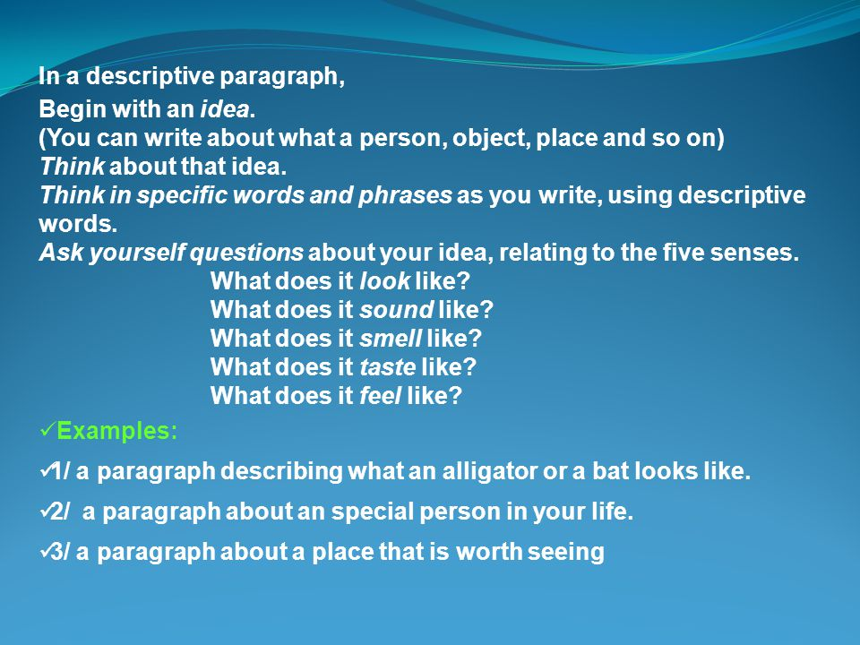 Write a Descriptive Paragraph