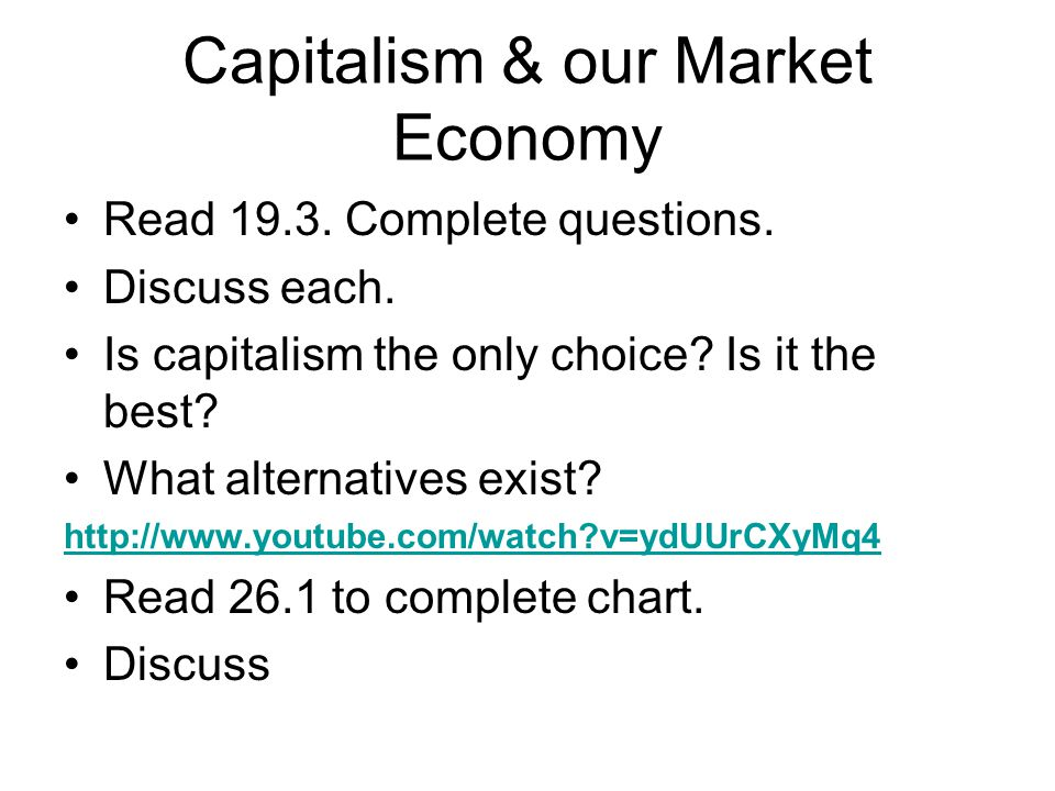 Capitalism & our Market Economy