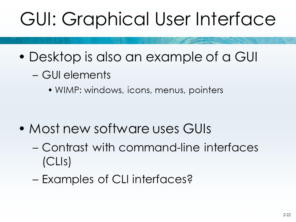 GUI: Graphical User Interface