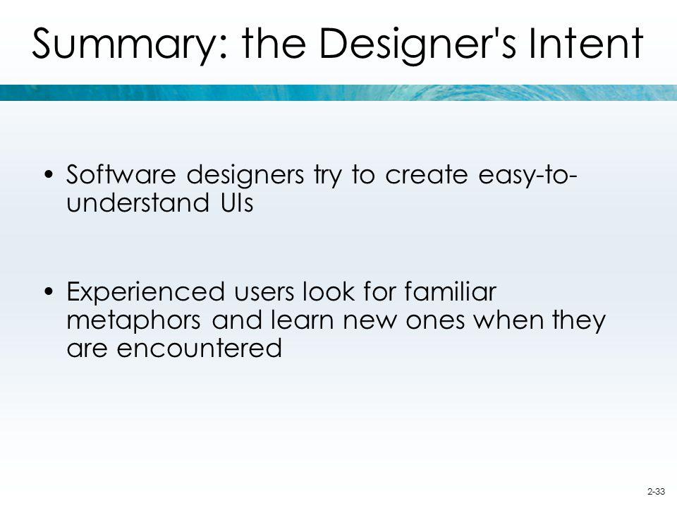 Summary: the Designer s Intent