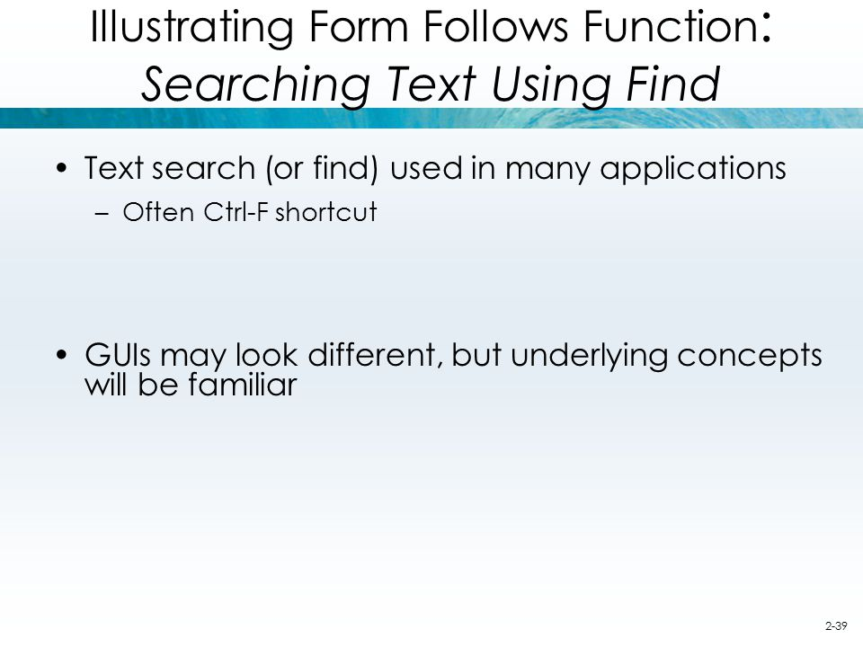 Illustrating Form Follows Function: Searching Text Using Find