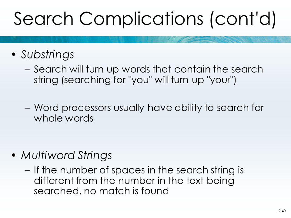 Search Complications (cont d)