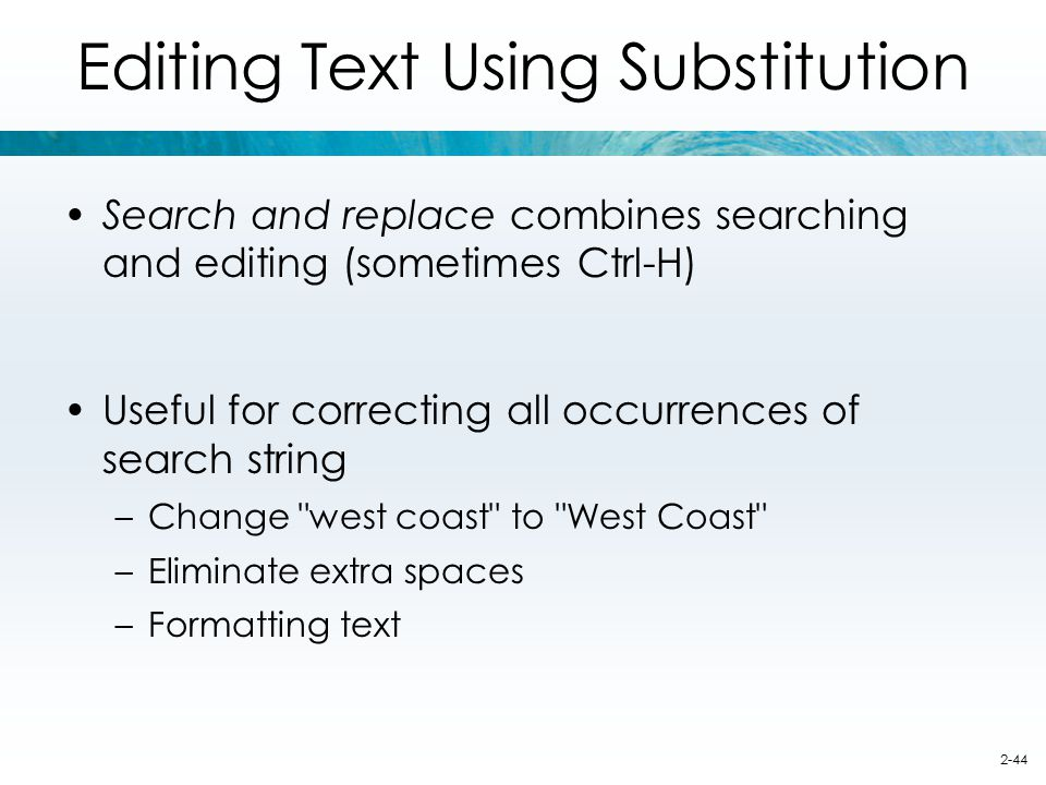 Editing Text Using Substitution