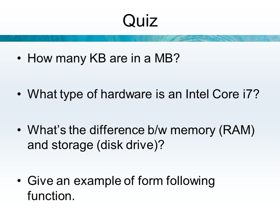 Quiz How many KB are in a MB