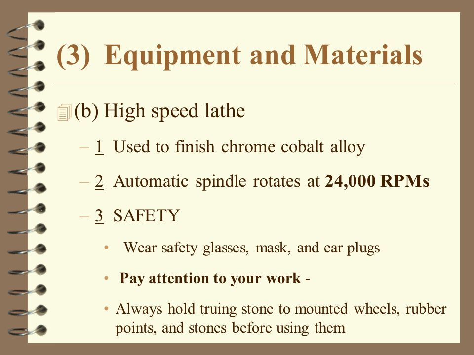 (3) Equipment and Materials