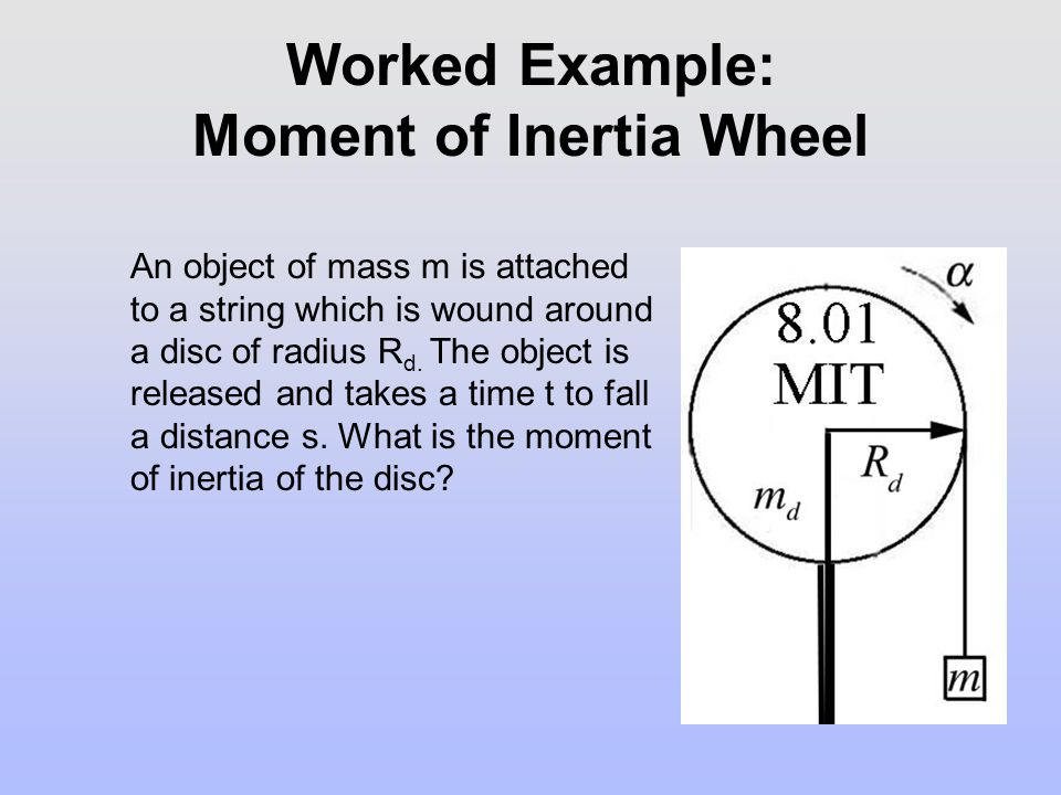 Worked Example: Moment of Inertia Wheel