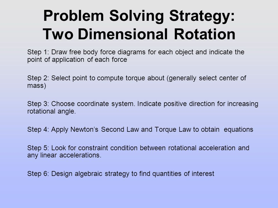 Problem Solving Strategy: Two Dimensional Rotation