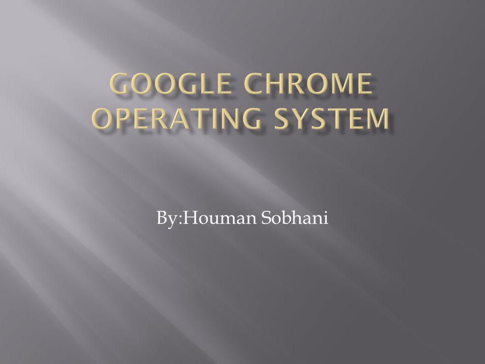 Google chrome operating system