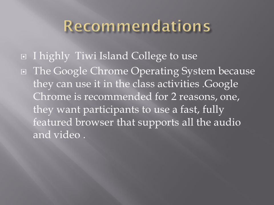 Recommendations I highly Tiwi Island College to use