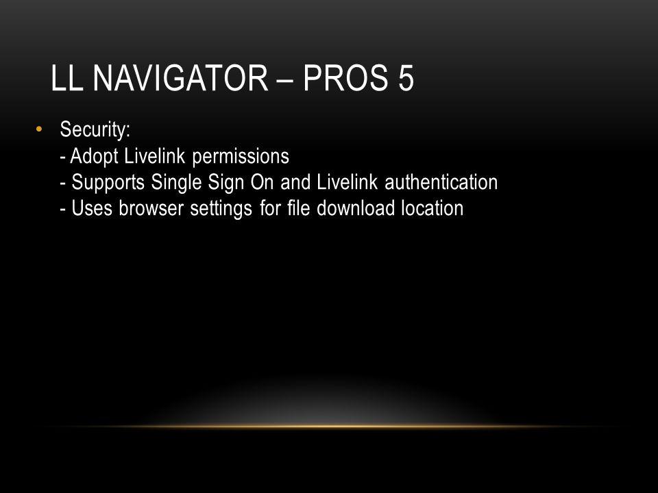 LL Navigator – pros 5