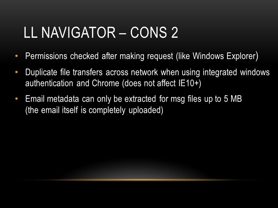 LL Navigator – cons 2 Permissions checked after making request (like Windows Explorer)