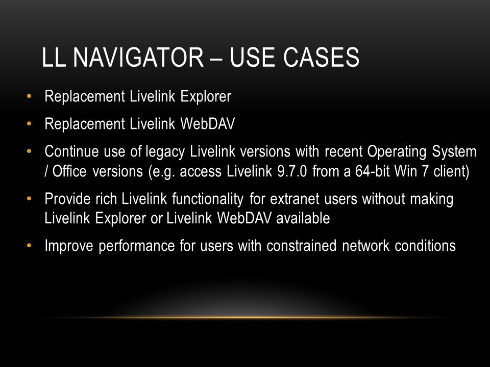 LL Navigator – Use cases