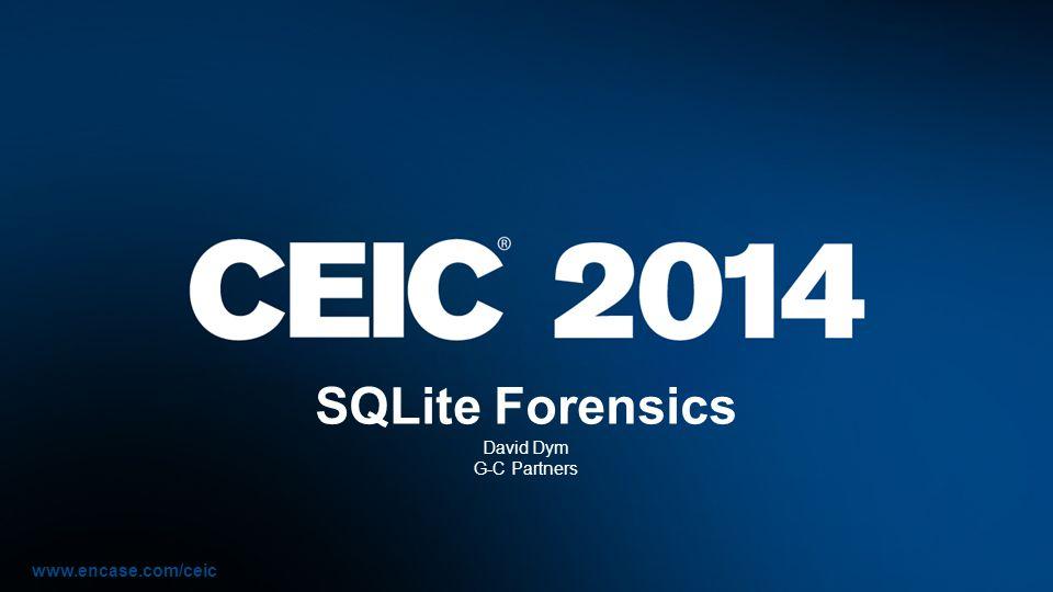 SQLite Forensics David Dym G-C Partners