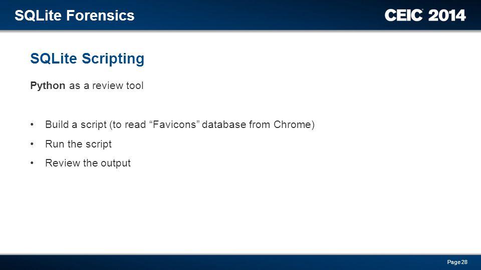 SQLite Forensics SQLite Scripting Python as a review tool
