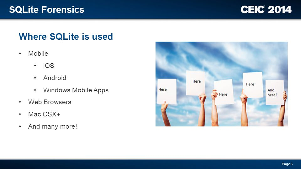 SQLite Forensics Where SQLite is used Mobile iOS Android