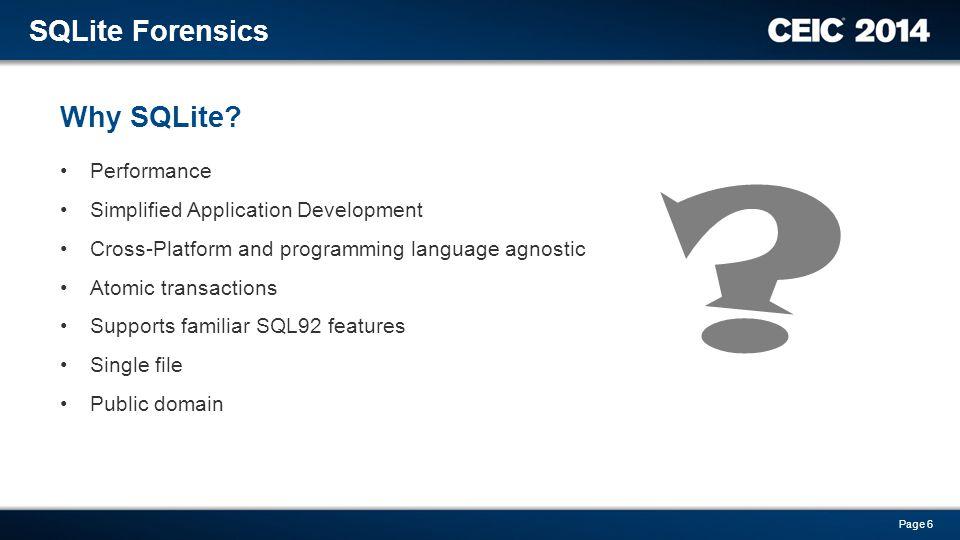 SQLite Forensics Why SQLite Performance