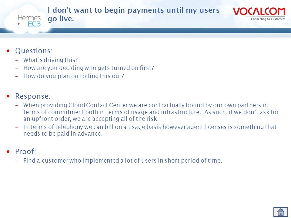 I don't want to begin payments until my users go live.