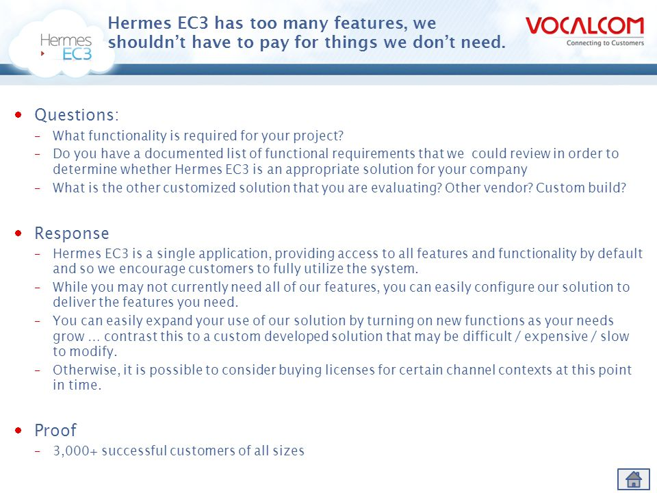 Hermes EC3 has too many features, we shouldn't have to pay for things we don't need.