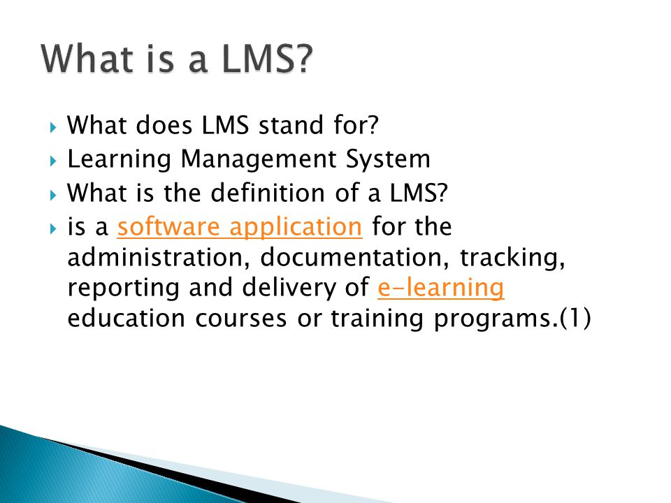 What is a LMS What does LMS stand for Learning Management System