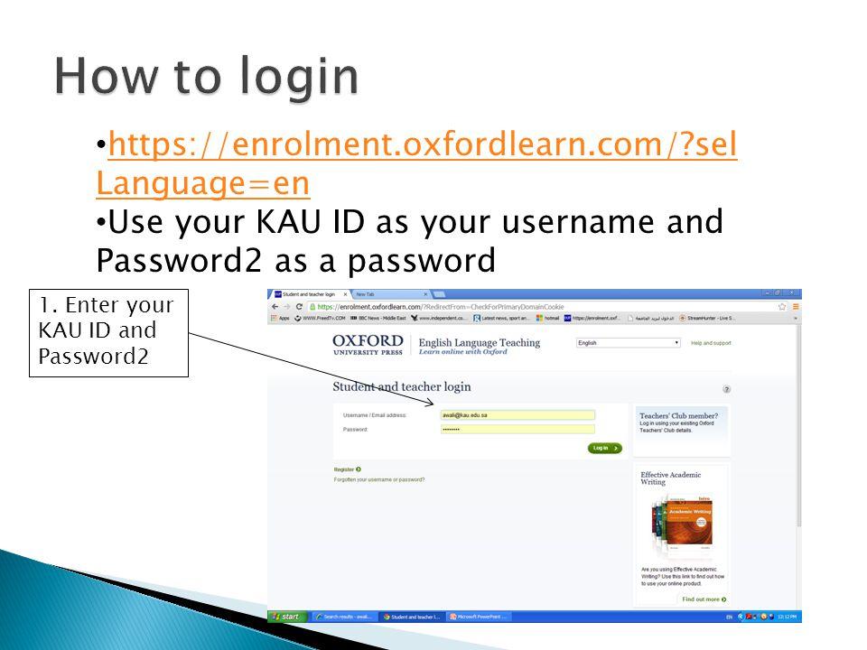 How to login https://enrolment.oxfordlearn.com/ selLanguage=en