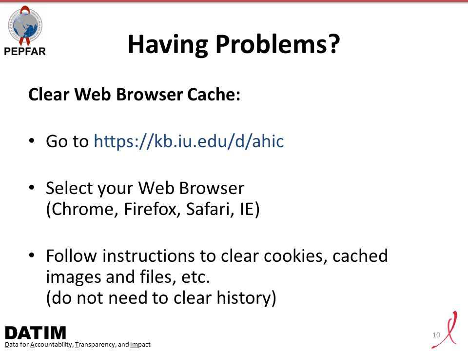 Having Problems Clear Web Browser Cache: