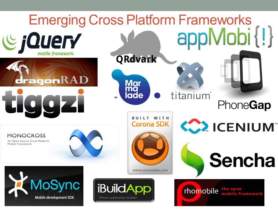 Emerging Cross Platform Frameworks