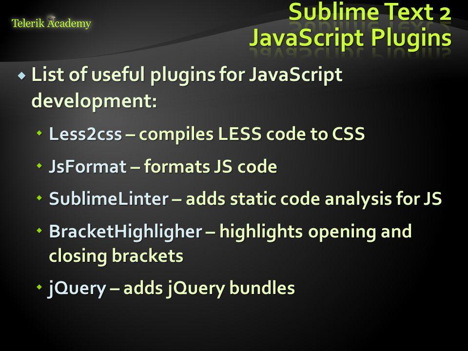 Sublime Text 2 JavaScript Plugins