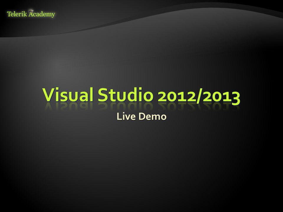 Visual Studio 2012/2013 Live Demo
