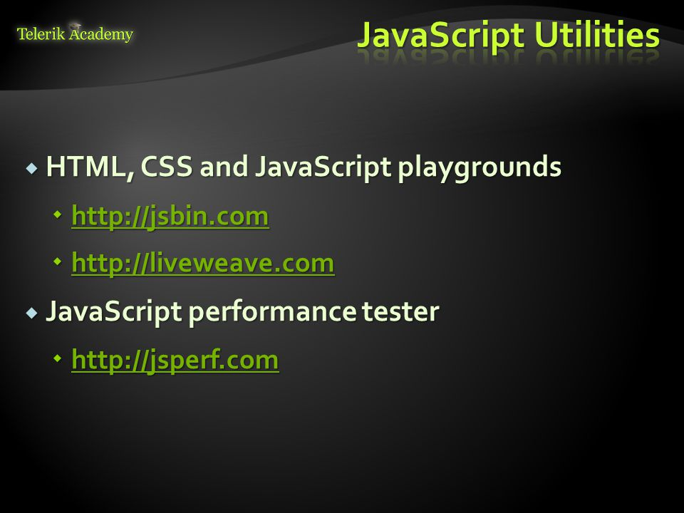 JavaScript Utilities HTML, CSS and JavaScript playgrounds