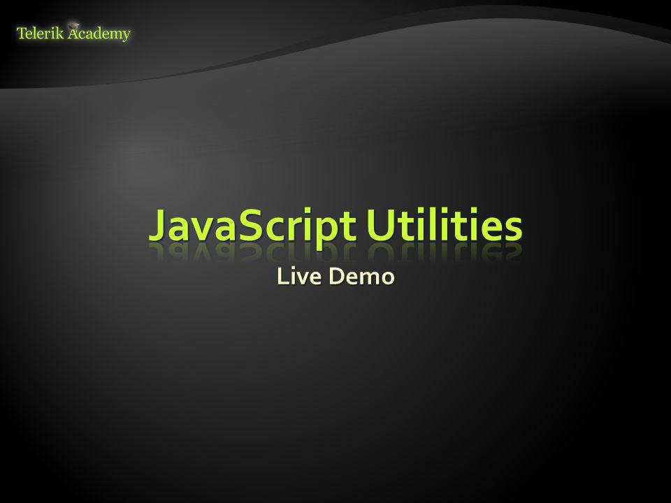 JavaScript Utilities Live Demo