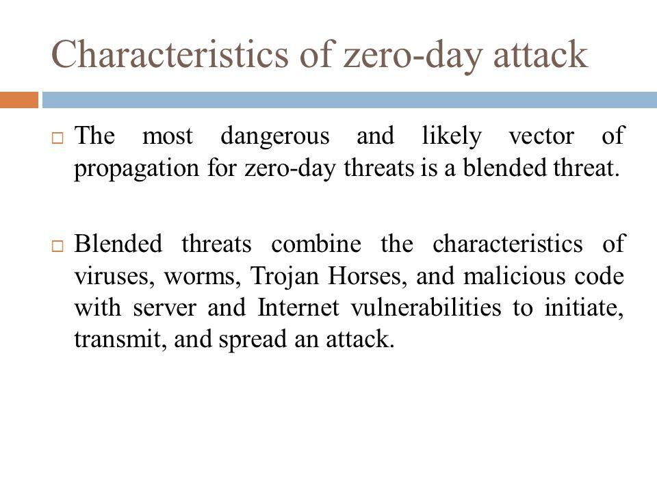 Characteristics of zero-day attack