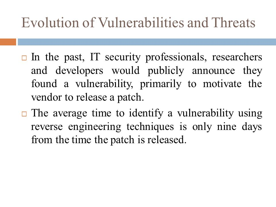 Evolution of Vulnerabilities and Threats