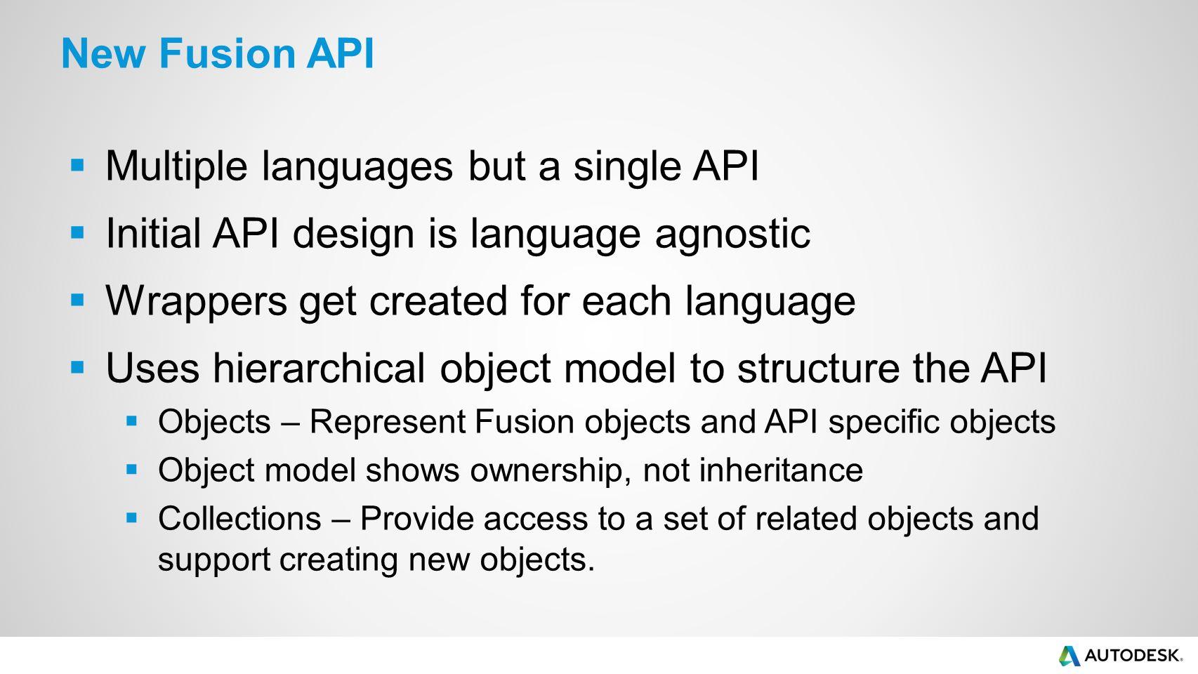 Multiple languages but a single API