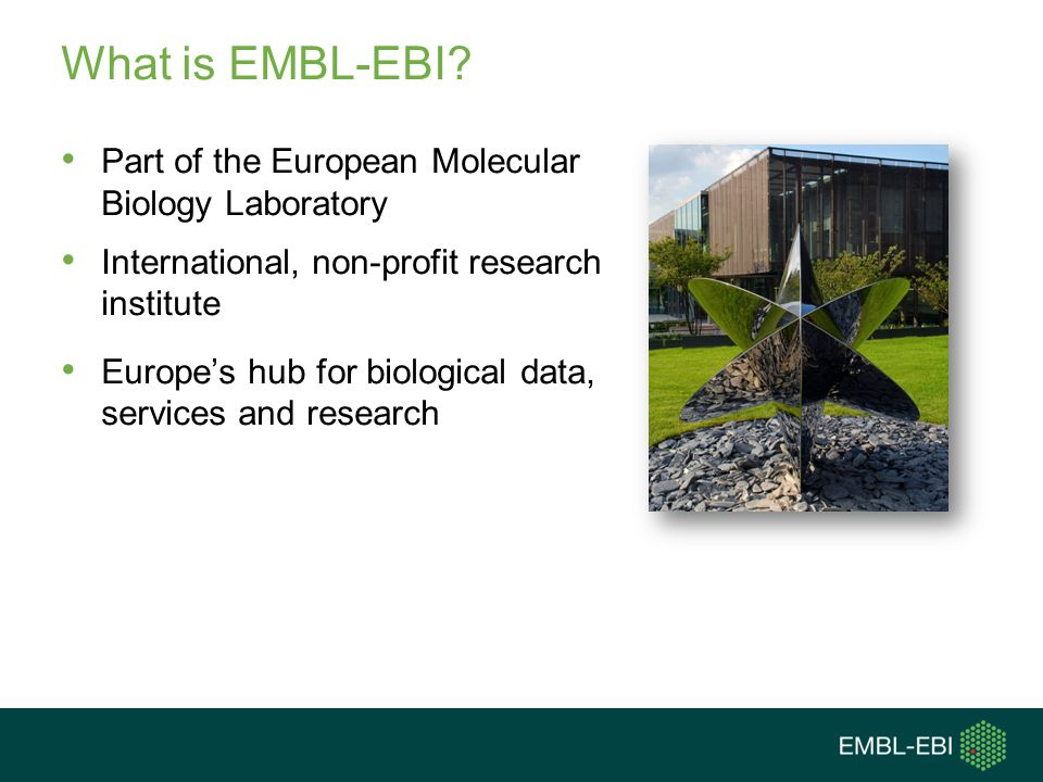 What is EMBL-EBI Part of the European Molecular Biology Laboratory