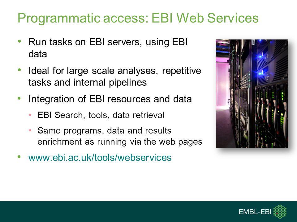 Programmatic access: EBI Web Services