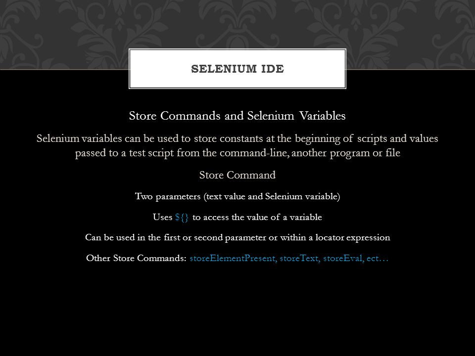 Store Commands and Selenium Variables