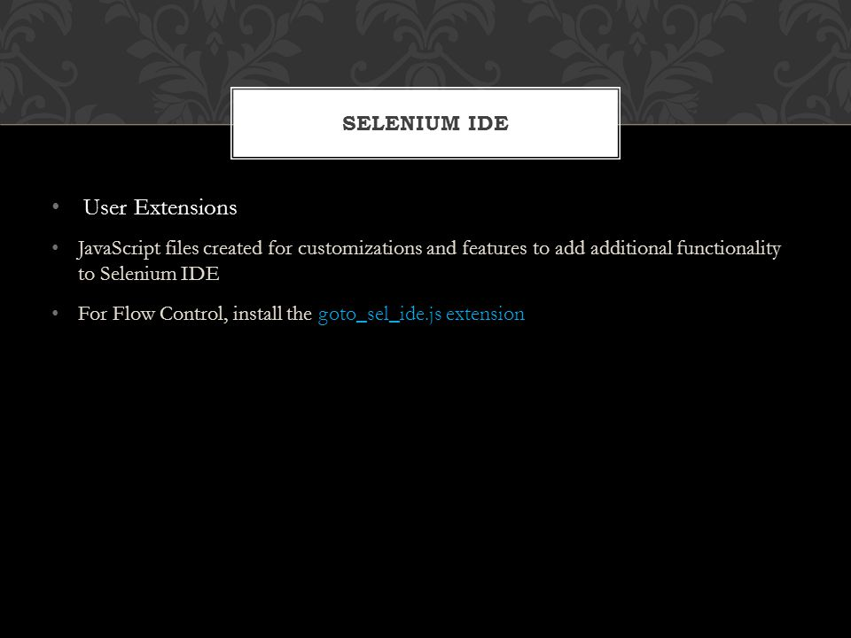 User Extensions Selenium IDE