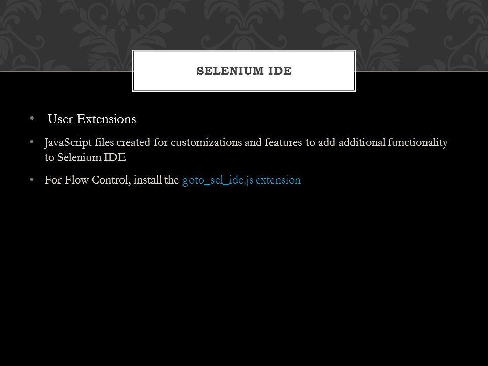 User Extensions Selenium IDE