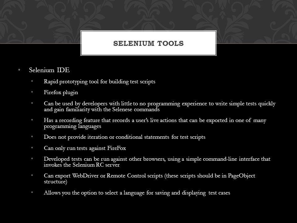 Selenium Tools Selenium IDE