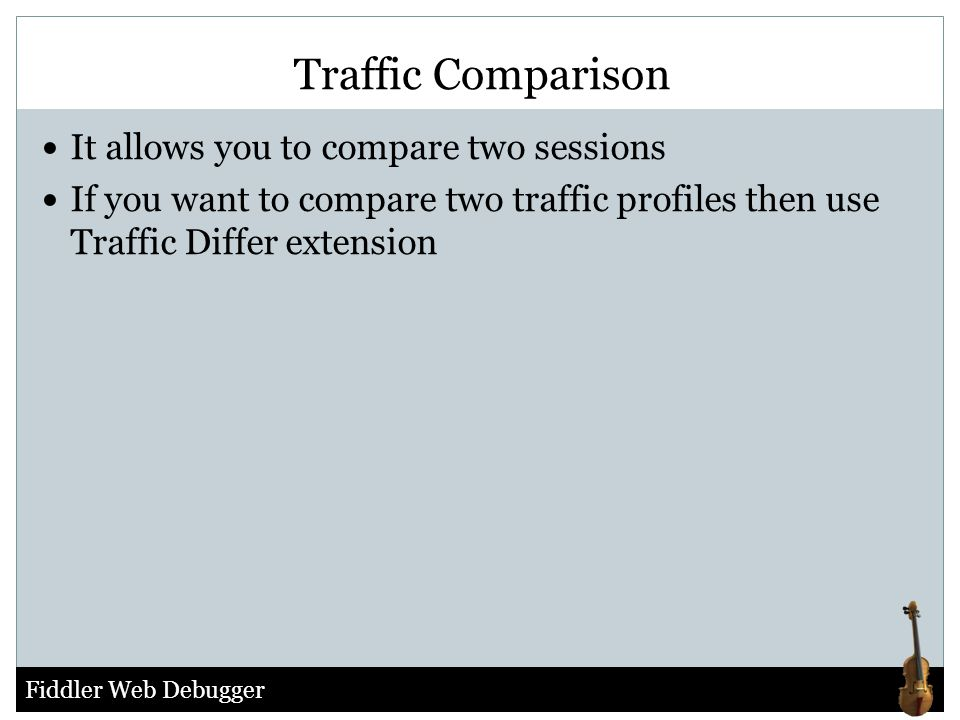 Traffic Comparison It allows you to compare two sessions