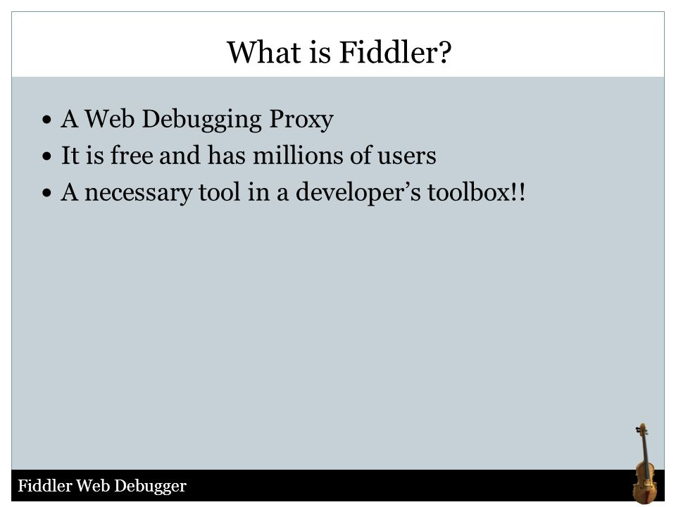 What is Fiddler A Web Debugging Proxy
