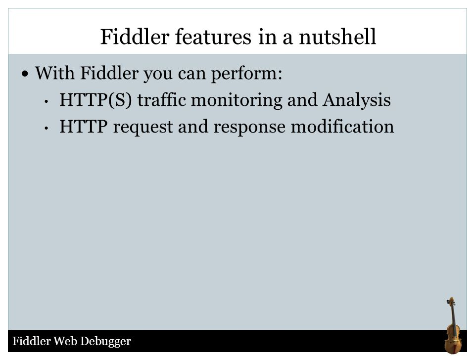 Fiddler features in a nutshell