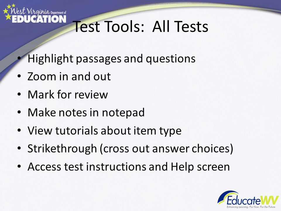 Test Tools: All Tests Highlight passages and questions Zoom in and out