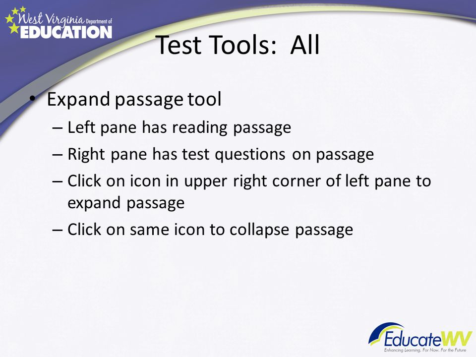 Test Tools: All Expand passage tool Left pane has reading passage
