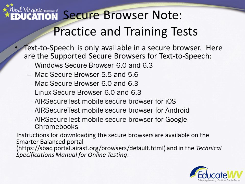 Secure Browser Note: Practice and Training Tests
