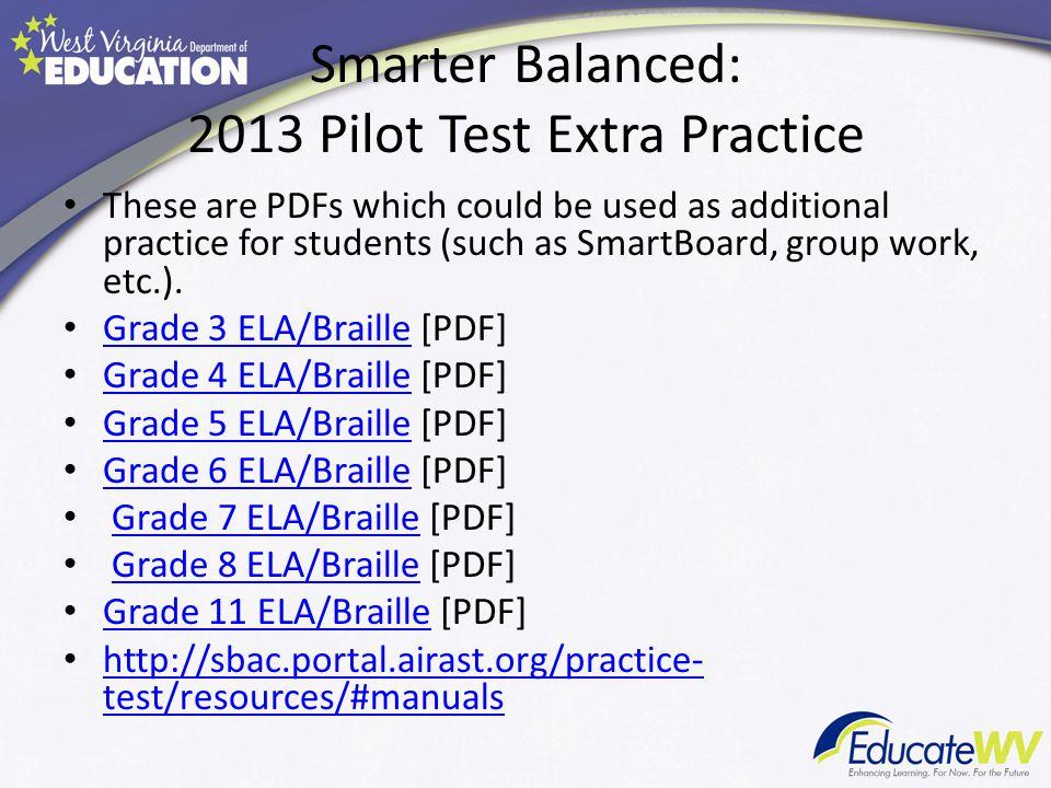 Smarter Balanced: 2013 Pilot Test Extra Practice
